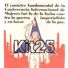 Coleccionismo de carteles: MUJER SECTOR OESTE DEL PARTIDO COMUNISTA MADRID PROPAGANDA REPUBLICANA GUERRA CIVIL ESPAÑOLA. Lote 178145653