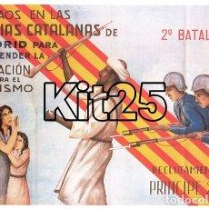 Coleccionismo de carteles: MILICIAS CATALANAS EN MADRID RECLUTAMIENTO CARTEL DE PROPAGANDA REPUBLICANA GUERRA CIVIL ESPAÑOLA. Lote 178161370