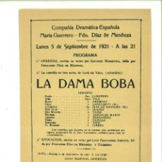 Coleccionismo de carteles: LA DAMA BOBA. COMPAÑÍA DRAMÁTICA ESPAÑOLA. MARÍA GUERRERO- FDO. DÍAZ DE MENDOZA. CARTEL.. Lote 179232961