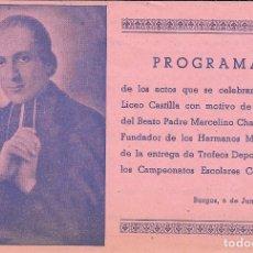 Coleccionismo de carteles: BURGOS 3 PROGRAMAS HERMANOS MARISTAS AÑO 1957 TRES COLORES MIDEN 11 X 32 CENTIMETROS. Lote 179520816