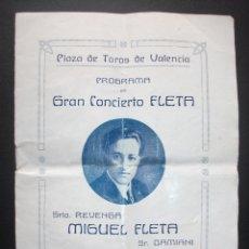 Colecionismo de cartazes: GRAN CONCIERTO DE MIGUEL FLETA EN LA PLAZA DE TOROS DE VALENCIA, 1925, ANIS MACHAQUITO. Lote 180217855