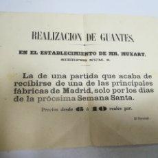 Coleccionismo de carteles: CARTEL. SEVILLA. REALIZACION DE GUANTES. MR.MUXART. 21 X 17CM. SIGLO XIX. Lote 182363131