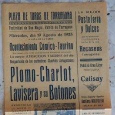 Coleccionismo de carteles: PLAZA DE TOROS DE TARRAGONA, SAN MAGÍN 1925 / ACONTECIMIENTO CÓMICO-TAURINO - LOS DE ARAGÓN - PLO.... Lote 183454250