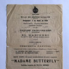 Coleccionismo de carteles: IMPORTANTE PROGRAMA DE ESPECTACULOS DEL AÑO 1934 MADAME BUTTERFLY EDIFICIO CARRION PAPEL DE ARROZ . Lote 183816462