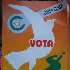 Coleccionismo de carteles: CARTEL SINDICATO CSIF AÑOS 90 ZXY. Lote 183841086