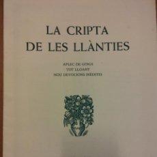 Coleccionismo de carteles: LA CRIPTA DE LES LLÀNTIES. APLEC DE GOIGS. BARCELONA, 1976. ORIGINAL, NO FOTOCOPIA. Lote 235019800