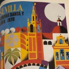 Coleccionismo de carteles: CARTEL SEMANA SANTA Y FERIA DE SEVILLA, AÑO 1970. REPRODUCCIÓN, LÁMINA ENMARCABLE. 22 X 32 CM. NUEVO. Lote 187479468