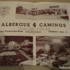 Coleccionismo de carteles: ALBERGUE 4 CUATRO CAMINOS.S.VICENÇ DELS HORTS -AÑOS 50 26 X 19 CM. Lote 189972036