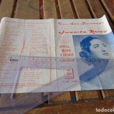 Coleccionismo de carteles: TEATRO SAN FERNANDO JUANITA REINA , SEVILLA TRONO Y TRONIO CON CARACOLILLO PRESENTACION. Lote 190196163