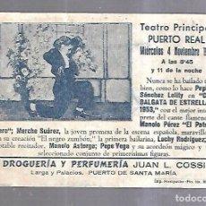 Coleccionismo de carteles: PEQUEÑO CARTEL. TEATRO PRINCIPAL PUERTO REAL. 1953. CABALGATA DE ESTRELLAS. VER. 16 X 11CM. Lote 190408195