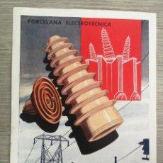 Coleccionismo de carteles: ANTIGUA PUBLICIDAD DE MANUFACTURAS CERAMICAS SA - BARCELONA - PORCELANA ELECTROTECNICA - PUBLICIDAD. Lote 191192516