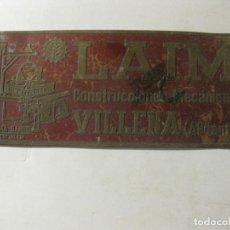 Coleccionismo de carteles: ANTIGUA PLACA METALICA LAIM CONSTRUCCIONES MECANICAS VILLENA ALICANTE CARTEL 15/6CM. Lote 191358481