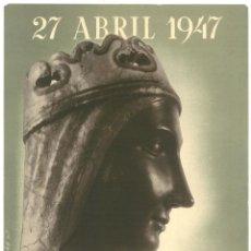 Coleccionismo de carteles: CARTELL ENTRONITZACIÓ DE LA MARE DE DÉU DE MONTSERRAT – 27 ABRIL 1947. Lote 191506223