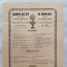 Coleccionismo de carteles: DOCUMENTO RELIGIOSO , SERMONES QUE HAN DE PREDICARSE EN GRANADA 1884 . Lote 194061148
