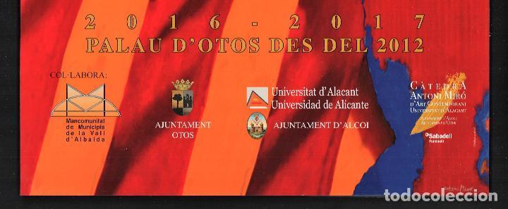 Coleccionismo de carteles: ANTONI MIRÓ CARTEL ORIGINAL LA COL·LECCIÓ D OTOS OBRA RECENT PALAU OTOS VÀLENCIA 2016 FIRMADO PLANC - Foto 5 - 194217461