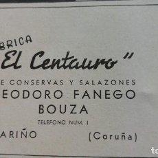 Coleccionismo de carteles: FABRICA CONSERVAS Y SALAZONES-EL CENTAURO- TEODORO FANEGO BOUZA CARIÑO CORUÑA HOJA AÑO 1940. Lote 194301640