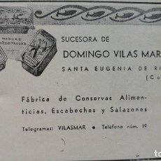 Coleccionismo de carteles: FABRICA CONSERVAS ESCABECHES SALAZONES DOMINGO VILAS MARTINEZ SANTA EUGENIA RIVEIRA CORUÑA AÑO 1940. Lote 194302053