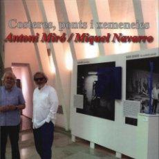 Coleccionismo de carteles: ANTONI MIRÓ CARTEL ORIGINAL MIQUEL NAVARRO COSTERES PONTS I XEMENEIES EXP LLOTJA DE SANT JORDI ALCOI. Lote 194308242