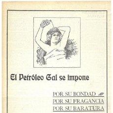 Coleccionismo de carteles: 1911 HOJA REVISTA PUBLICIDAD ANUNCIO RECORTE PRENSA PERFUMERÍA PETRÓLEO GAL CUIDADO DEL CABELLO. Lote 194521757