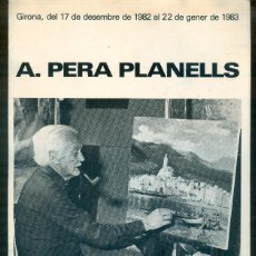 Coleccionismo de carteles: NUMULITE * PERA PLANELLS FONTANA D'OR GIRONA GERONA 1982 1983 FOLLETO EXPOSICIÓN. Lote 194596305
