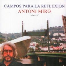Coleccionismo de carteles: ANTONI MIRÓ CAMPOS PARA LA REFLEXIÓN VIVACE CARTEL ORIGINAL EXPOSIC. GALERÍA ABAD AGIRRE BILBAO 2000. Lote 194617832