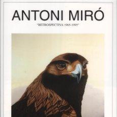 Coleccionismo de carteles: ANTONI MIRÓ RETROSPECTIVA 1965 1995 CARTEL ORIGINAL EXPOSICIÓN GALERÍA AEBU MONTEVIDEO URUGUAY 1996 . Lote 194626243