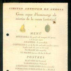 Coleccionismo de carteles: NUMULITE * CÍRCULO ARTÍSTICO DE GERONA GIRONA SOPAR D'HOMENATGE ALS MÀRTIRS DE LA CAUSA SANT DANIEL . Lote 194648245