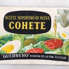 Coleccionismo de carteles: CARTEL ACEITE DE OLIVA COHETE GUERRERO MORÓN DE LA FRONTERA. Lote 194648326
