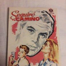 Coleccionismo de carteles: SEGUIRÉ CAMINO FOLLETO DE MANO ANTIGUO PROGRAMA DE CINE. Lote 194737963