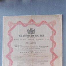 Coleccionismo de carteles: CARTEL FIESTAS EN HONOR A SAN LUIS. REAL SITIO DE SAN IDELFONSO (LA GRANJA). 46 X 33 CM.- AGOSTO DE. Lote 194765822