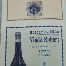 Coleccionismo de carteles: MOSCATEL PURO -VIUDA DE ROBERT- SITGES IMPORTADORES EXCLUSIVOS ISLA DE CUBA HOJA PUBLICIDAD 1920. Lote 194906471