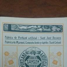 Coleccionismo de carteles: FABRICA PORTLAND ARTIFICAL -SANSON-SAN JUST DESVERN MARMOL CEMENTO SANT CELONI HOJA AÑO 1920. Lote 194906751
