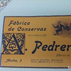 Coleccionismo de carteles: FABRICA DE CONSERVAS -A.PEDREROL- MOLINS DE REY BARCELONA HOJA PUBLICIDAD AÑO 1920. Lote 194906817