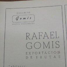 Coleccionismo de carteles: NARANJAS GOMIS MARCA REGISTRADA RAFAEL GOMIS EXPORTACION FRUTAS CARCAGENTE HOJA REVISTA AÑO 1942. Lote 194977475
