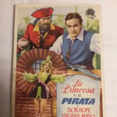Coleccionismo de carteles: FOLLETO ANTIGUO DE CINE DE MANO LA PRINCESA Y EL PIRATA PROGRAMA. Lote 194990950