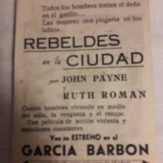 Coleccionismo de carteles: REBELDES EN LA CIUDAD PROGRAMA DE CINE ANTIGUO FOLLETO DE MANO. Lote 194991131