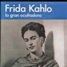 Coleccionismo de carteles: FRIDA KAHLO LA GRAN OCULTADORA CARTEL ORIGINAL EXPOCIÓ CASALL SOLLERIC CENTRE PALMA DE MALLORCA 2007. Lote 195012240