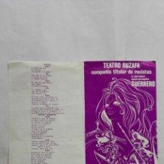 Coleccionismo de carteles: PROGRAMA TEATRO RUZAFA, VALENCIA AÑO 1970, LAS MUJERES DE LACUESTA, REVISTA DEL MAESTRO GUERRERO. Lote 195201970