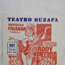 Coleccionismo de carteles: PROGRAMA TEATRO RUZAFA, AÑO 1965, GRAN EXITO LAS FASCINADORAS, ADDY VENTURA, ADRIAN ORTEGA. Lote 195202926