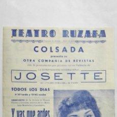 Coleccionismo de carteles: PROGRAMA TEATRO RUZAFA, AÑO 1959, GRAN EXITO, Y VAS QUE ARDES, CON JOSETTE, PAQUITO DE OSCA. Lote 195203681
