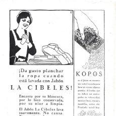 Coleccionismo de carteles: 1928 HOJA REVISTA PUBLICIDAD ANUNCIO DE PRENSA JABÓN PARA LA ROPA LA CIBELES Y KOPOS PERFUMERÍA GAL. Lote 195322182