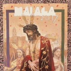 Coleccionismo de carteles: CARTEL DE SEMANA SANTA DE MALAGA 2017. Lote 195480102