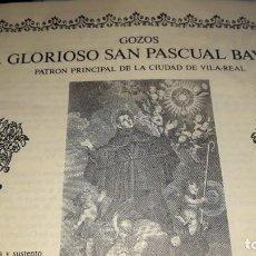 Coleccionismo de carteles: FOLLETO AL GLORIOSO SAN PASCUAL BAYLON PATRÓN VILA-REAL CASTELLÓN LOAS TONI LOSAS FRANCÉS CRONOLOGÍA. Lote 196196962