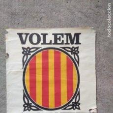 Coleccionismo de carteles: PÒSTER VOLEM L'ESTATUT. AÑOS 70. Lote 199351593