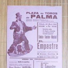 Coleccionismo de carteles: CARTEL PLAZA TOROS PALMA 25 JUNIO 1966 - ESPECTÁCULO COMICO TAURINO MUSICAL EL EMPASTRE. Lote 199998611