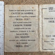 Coleccionismo de carteles: CAFE DE LA MARINA . SAN SEBASTIAN . LILI MARLEN .IBERIA FOX . CARMEN TURNES .. Lote 202692282
