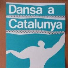 Coleccionismo de carteles: CARTEL PROGRAMA DANSA A CATALUNYA TEATRE CONDAL BARCELONA 1983. Lote 203159168