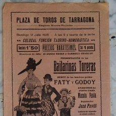 Coleccionismo de carteles: PLAZA DE TOROS DE TARRAGONA 1925 / FUNCIÓN TAURINO-HUMORÍSTICA - BAILARINAS TORERAS - DEBUT DE FATY. Lote 204986968