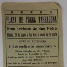 Coleccionismo de carteles: PEQUEÑO CARTEL ANTIGUO / PLAZA DE TOROS TARRAGONA - GRAN VERBENA DE SAN PEDRO. Lote 205182416