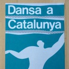 Coleccionismo de carteles: CARTEL DANÇA A CATALUNYA TEATRE CONDAL BARCELONA 23 X 50 CM (APROX) 1986. Lote 206311506